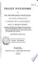 Traité d'anatomie et de physiologie végétales pour servir d'introduction à l'étude de la botanique