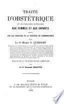 Traité d'obstétrique et des maladies spéciales aux femmes et aux enfants