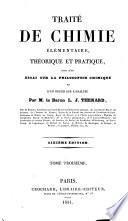 Traité de chimie élémentaire, théorique et pratique, suivi d'un essai sur la philosophie chimique et d'un précis sur l'analyse