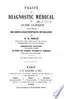 Traité de diagnostic médical, ou Guide clinique pour l'étude des signes caractéristiques des maladies