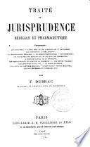 Traité de jurisprudence médicale et pharmaceutique