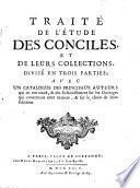 Traité de l'étude des conciles et de leurs collections