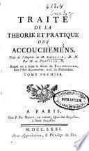 Traité de la theorie et pratique des accouchemens