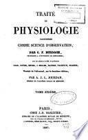 Traité de physiologie considérée comme science d'observation