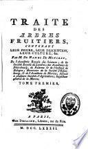 Traité des arbres fruitiers, contenant leur figure, leur description, leur culture