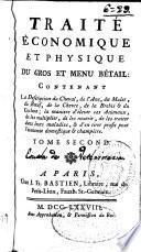 Traité économique et physique du gros et menu bétail...