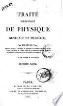 Traité élémentaire de physique générale et médicale par Pelletan fils, medicin du Roi ..