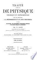 Traité élémentaire de physique théorique et expérimentale avec les applications à météorologie et aux arts industriels