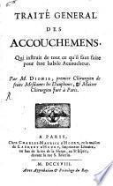Traité general des Accouchemens