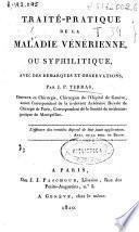 Traité-pratique de la maladie vénérienne, ou syphilitique, avec des remarques et observations