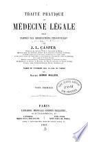 Traité pratique de médecine légale v. 1