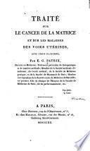 Traité sur le cancer de la matrice