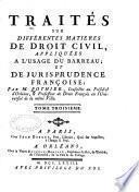 Traités sur différentes matieres de droit civil