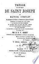 Trésor des serviteurs de Saint-Joseph ou Manuel complet de Pratiques et de Prières en l'honneur de ce glorieux patriarche...