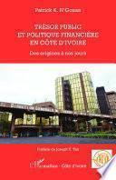 Trésor public et politique financière en Côte d'Ivoire
