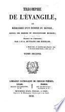 Triomphe de l'Évangile, ou Mémoires d'un homme du monde, revenu des erreurs du philosophisme moderne