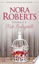 Trois rêves (Tome 2) - Kate l'indomptable