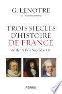Trois siècles d'histoire de France