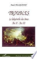 Troubles - Le labyrinthe des âmes