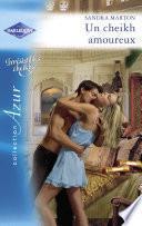 Un cheikh amoureux (Harlequin Azur)