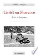 Un été en Provence - Récits et chroniques