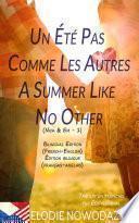 Un été pas comme les autres - A Summer Like No Other