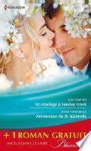Un mariage à Sunday Creek - Amoureuse du Dr Quintado - Un cadeau pour le Dr Patterson