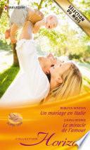 Un mariage en Italie - Le miracle de l'amour