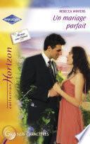 Un mariage parfait (Harlequin Horizon)
