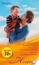 Un papa d'exception - Une femme en héritage - Le play-boy amoureux