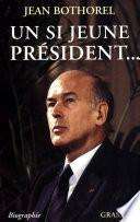 Un si jeune président...
