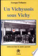 Un Vichyssois sous Vichy