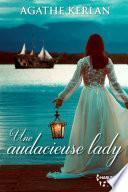 Une audacieuse lady