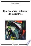 Une économie politique de la sécurité