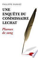 Une enquête du commissaire Lechat