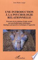 Une introduction à la psychologie relationnelle