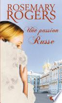 Une passion russe