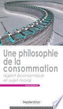 Une philosophie de la consommation