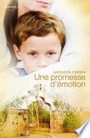Une promesse d'émotion