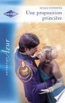 Une proposition princière (Harlequin Azur)