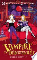 Vampire et Déboussolée