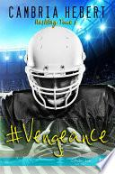 #Vengeance