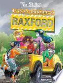 Vent de panique à Raxford