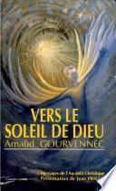 Vers le soleil de Dieu
