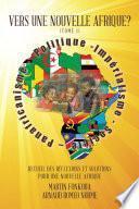 Vers Une Nouvelle Afrique? (Tome 1)