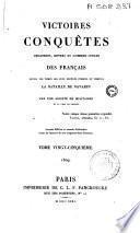 Victoires, conquêtes, désastres, revers et guerres civiles des Francais de 1792 à 1815