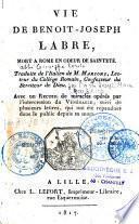 Vie édifiante de Benoît-Joseph Labre : mort à Rome, en odeur de sainteté