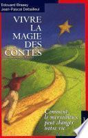 Vivre la magie des contes