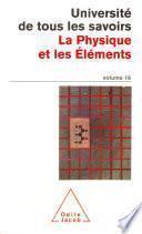 Volume 16 : La Physique et les Éléments
