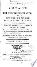 Voyage au Cap de Bonne-Espérance, et autour du monde avec le Capitaine Cook, et principalement dans le pays des Hottentots et des Caffres